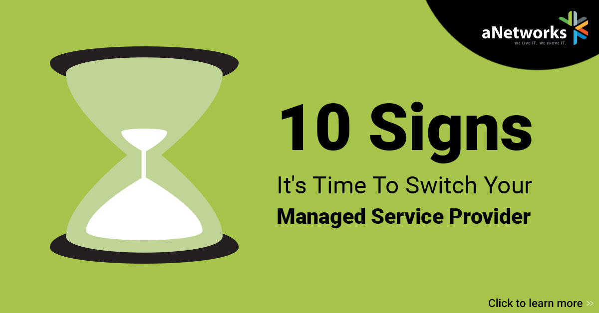 An advertisement about 10 signs it is time to switch your managed service provider